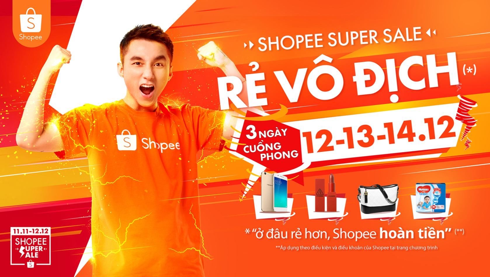 shopee super sale 12 12 - Nên kinh doanh trên sàn Thương Mại Điện Tử nào? Ưu và nhược điểm của LAZADA, SHOPEE HAY SENDO??